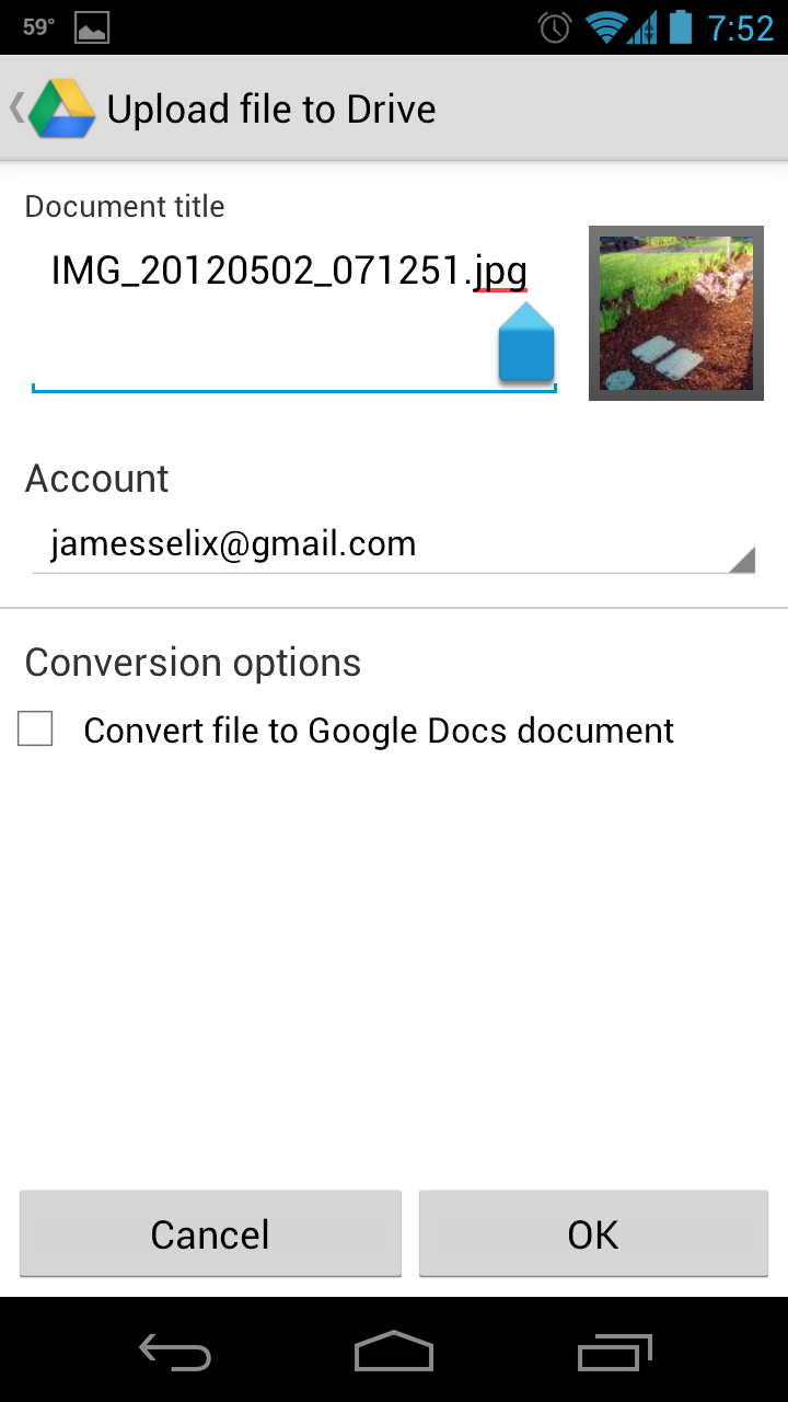 Phone Google Drive For Android Phones google drive how to upload files from your android phone you may even convert the file a docs if it is text document spreadsheet or compatible presentation finally hit ok