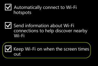 windows phone 8 keep wi-fi on when the screen times out