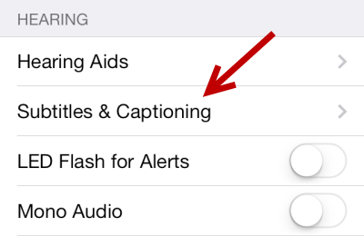 iOS Subtitles and Captioning Settings
