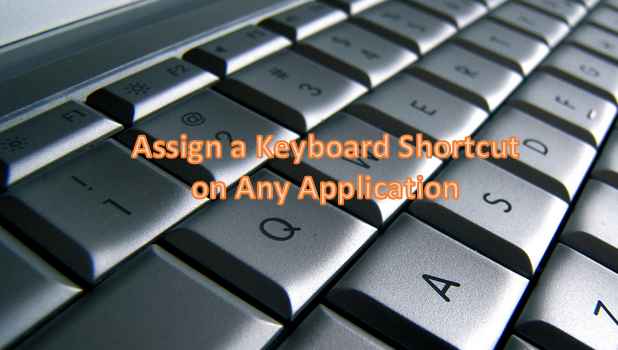 Assign a Keyboard Shortcut on Any Application on Windows