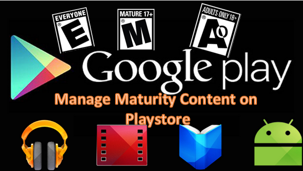 Manage Maturity Conten on Playstore
