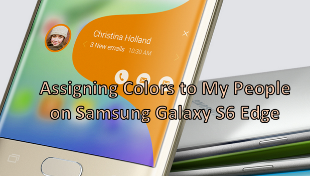 Assign Colors To My People on Samsung Galaxy S6 Edge