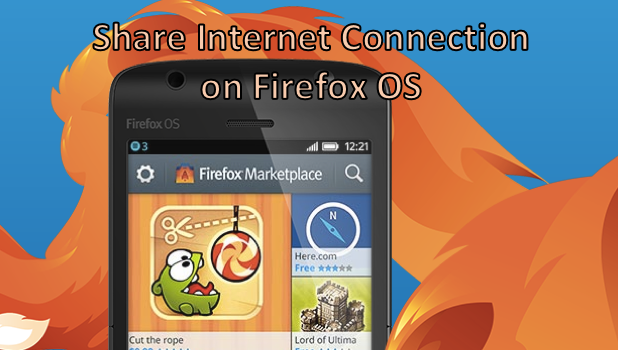 Share Internet Connection on Firefox OS
