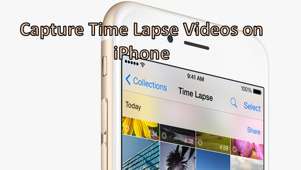 Capture Time Lapse Videos on iPhone
