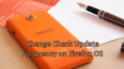 Change check update frequency on Firefox OS