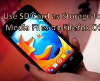 Use SD Card as Storage for Media Files on Firefox OS