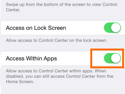 iPhone - Settings - Control Center - Access Within Apps