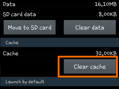 Android - Settings - Application Manager - App Info - Clear Cache