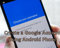 Create a Google Account Using Android