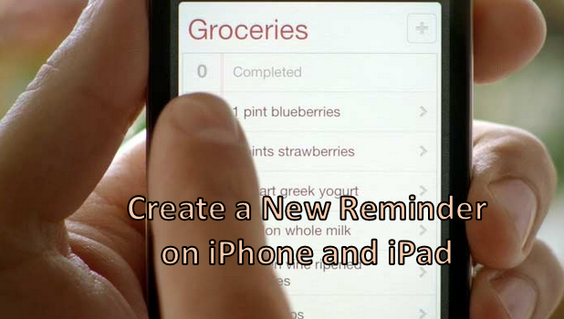 Create a New Reminder on iPhone and iPad