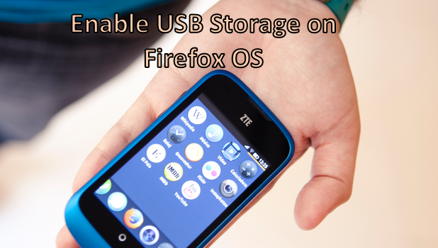 Enable USB Storage On Firefox OS