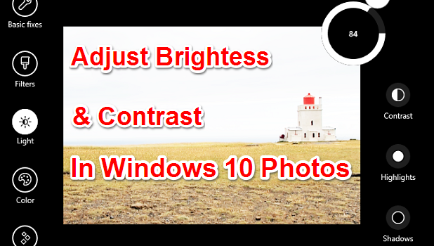 Adjust Brightness & Contrast in Windows 10 Photos