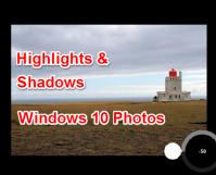 How to Adjust Highlights & Shadows in Windows 10 Photos