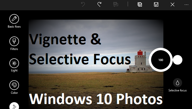 How to Use Selective Focus and Vignette in Windows 10 Photos