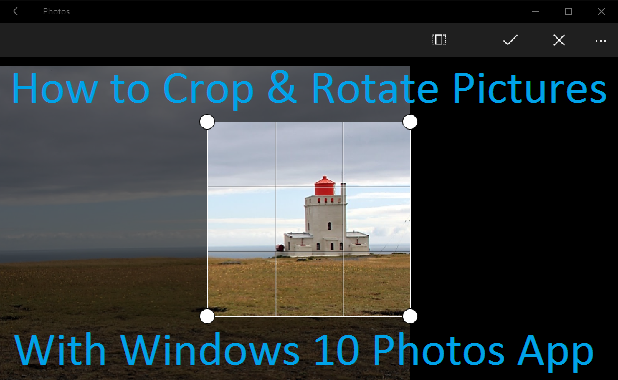 how to rotate crop photos in windows 10. Black Bedroom Furniture Sets. Home Design Ideas
