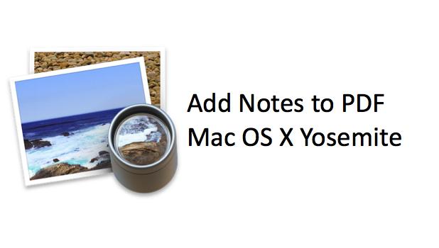 Add Notes to PDF Mac OS X Yosemite