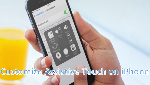 Customize Assistive Touch on iPhone