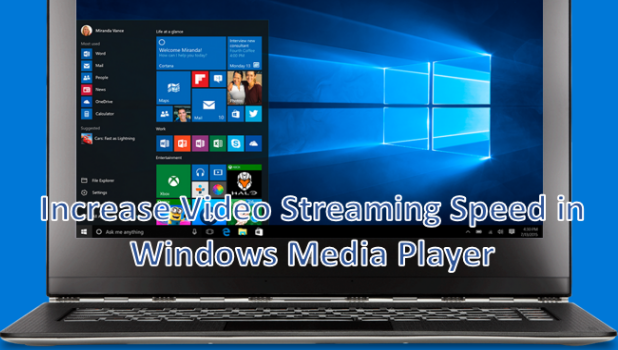 Increase Video Streaming Speed in Windows Media Player