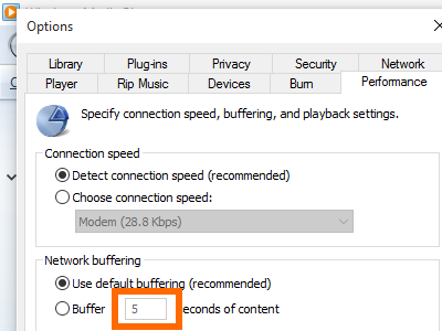 Windows 10 Media Player - Organize Menu - Option - Performance - Buffer Rate