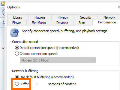 Windows 10 Media Player - Organize Menu - Option - Performance - Buffer