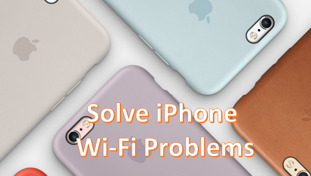 Solve iPhone wi-Fi problems