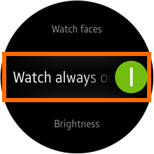 Galaxy Gear S2 - Settings - Display - Watch always On Enabled