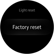 Samsung Galaxy Gear S2 - Settings - Reset Gear - Light or Hard Reset