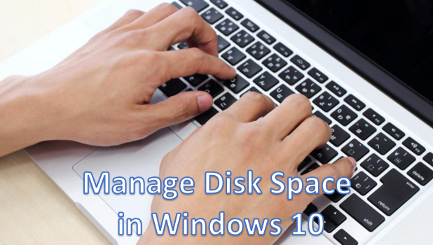Manage Disk Space in Windows 10