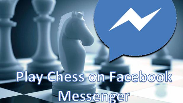 Play Hidden Chess Game on Facebook Messenger