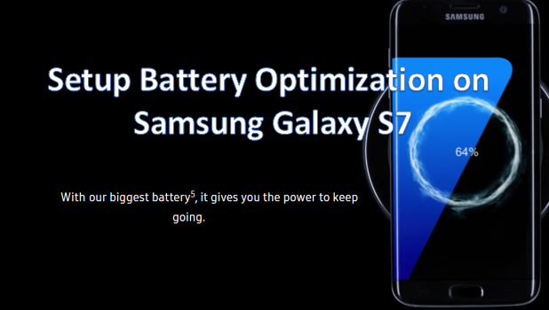 Setup Battery Optimization on Samsung Galaxy S7