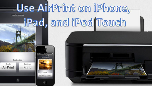 User Airprint on iPhone iPad iPod Touch