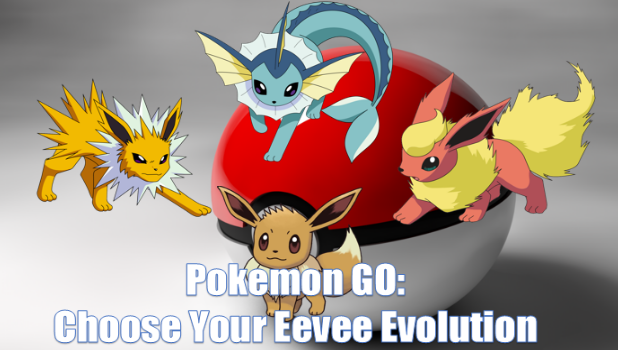 Pokemon GO Choose Your Eevee Evolution