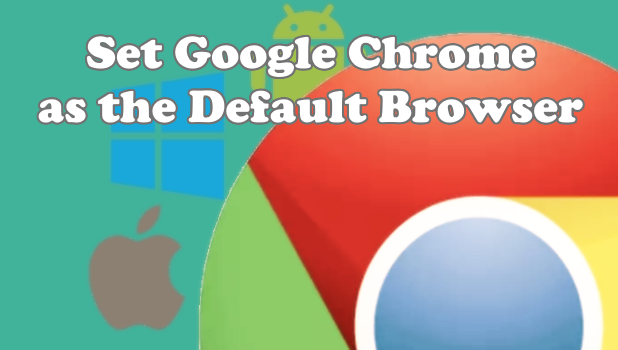 how to change google to default browser