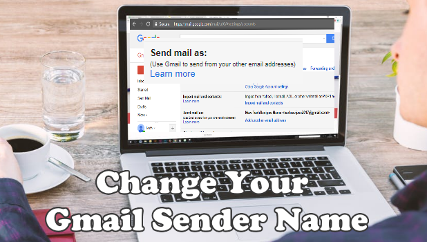 Change Your Gmail Send Name