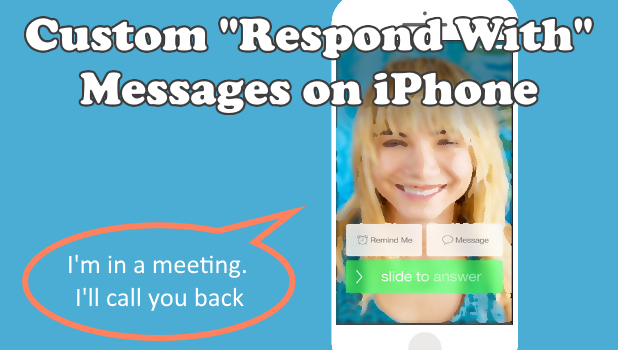 Custom Auto Response on Calls on iPhone