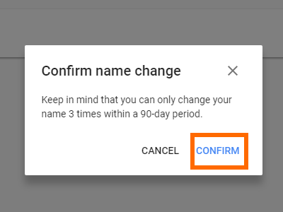 Google Name Change confirm Button