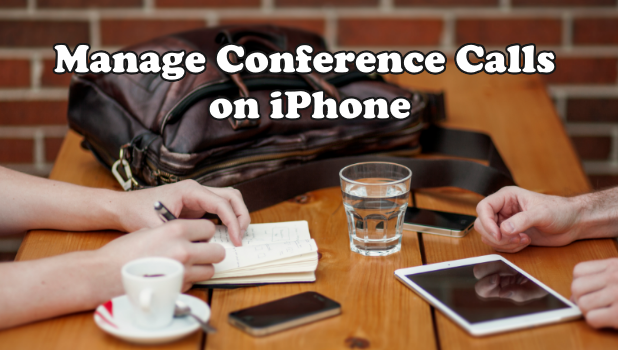 Manage Conference Calls on iPhone