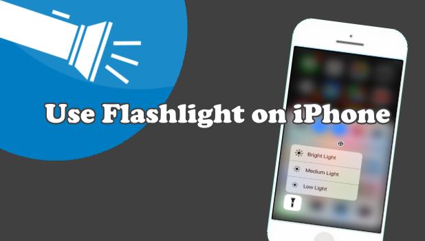 Use Flashlight on iPhone