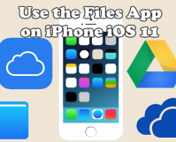 Use the Files App on iOS 11