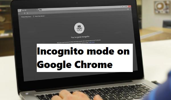 incognito mode on chrome