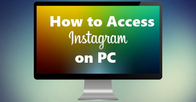 access instagram on pc