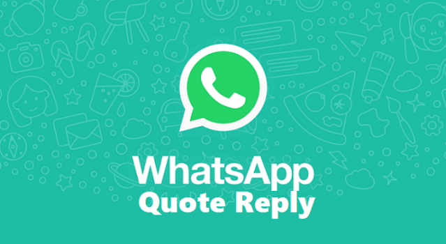 How To Use WhatsApp Quote Reply on Android/Windows/IOS