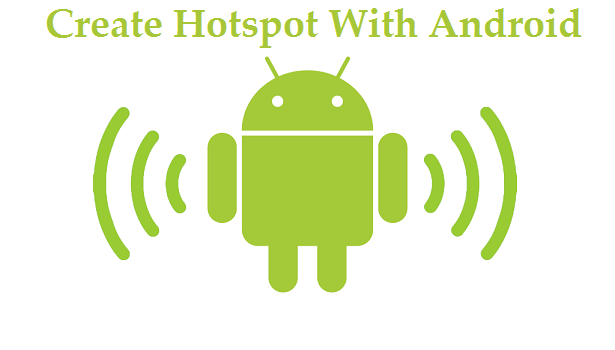 create hotspot with android