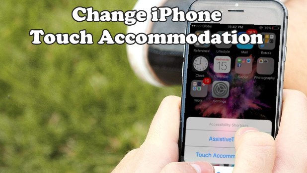 Change iPhone Touch Accommodation