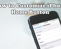 How to Customize iPhone Home Button