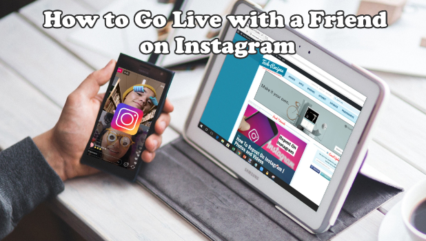How to Go Live with a Friend on Instagram