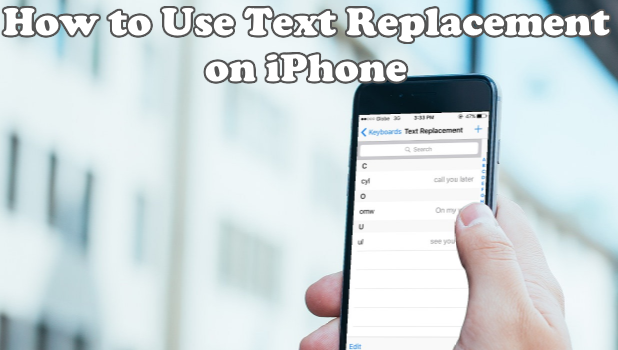 How to use Text Replacement on iPhone