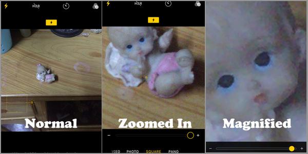 Normal versus Zoom in versus magnify