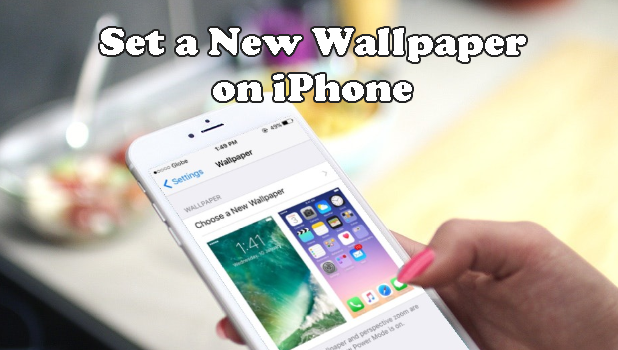 How To Change Iphone Wallpaper