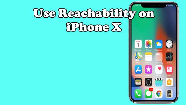 Use Reachability on iPhone X
